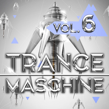 Various Artists - Trance Maschine, Vol. 6