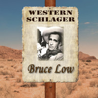 Bruce Low - Western Schlager