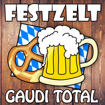 Various Artists - Festzelt Gaudi Total (Explicit)
