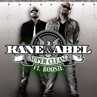 Kane & Abel - Super Clean Feat. Boosie