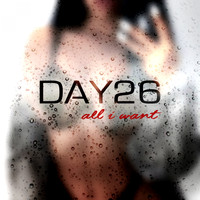 DAY26 - All I Want (Explicit)