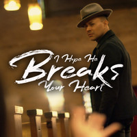 Frankie J - I Hope He Breaks Your Heart