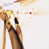Anthony Phillips - Field Day
