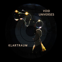 Klartraum - Void Universes (Explicit)