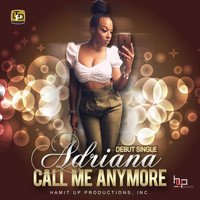 Adriana - Call Me Anymore