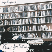 Jorge Segovia - Music for Study