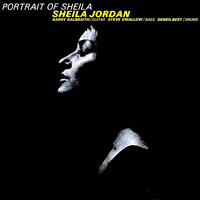 Sheila Jordan - A Portrait Of Sheila (Remastered)