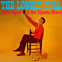 Herb Alpert - The Lonely Bull (Remastered)