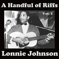 Lonnie Johnson - A Handful of Riffs, Vol. 2