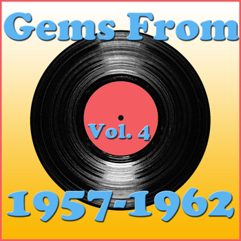 Various Artists - Gems From 1957-1962, Vol. 4