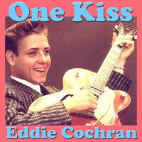 Eddie Cochran - One Kiss