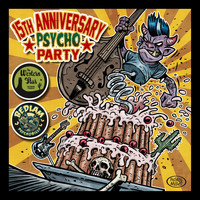 Various Artists - 15th Anniversary Psycho Party