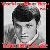 Tommy Roe - Working Class Hero, Vol. 1