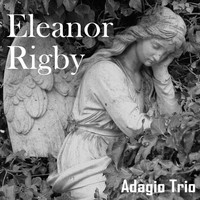 Adagio Trio - Eleanor Rigby