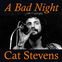 Cat Stevens - A Bad Night
