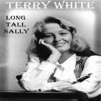 Terry White - Long Tall Sally