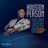 Houston Person / - The Melody Lingers On