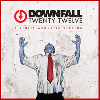 Downfall 2012 - Divinity (Acoustic Version)