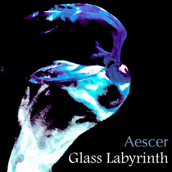 Aescer - Glass Labyrinth
