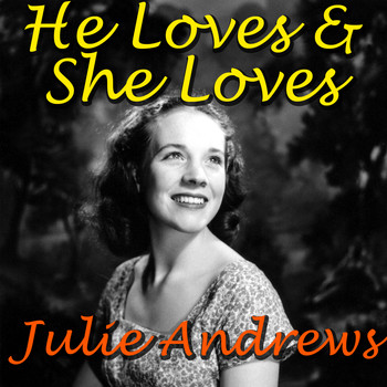 Julie Andrews - He Loves & She Loves