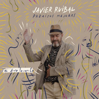 Javier Ruibal - Tu Divo Favorito - Single