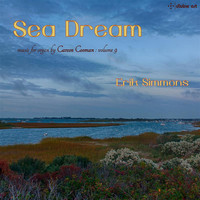 Erik Simmons - Sea Dream (Carson Cooman Organ Music, Vol. 9)