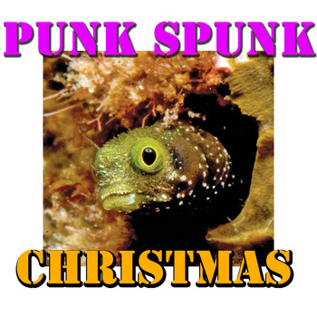 Various Artists - Punk Spunk Christmas, Vol. 2