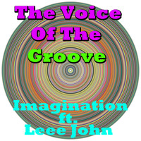 Imagination Featuring Leee John - The Voice Of The Groove