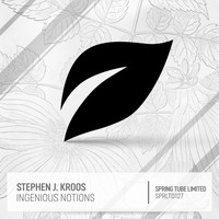 Stephen J. Kroos - Ingenious Notions
