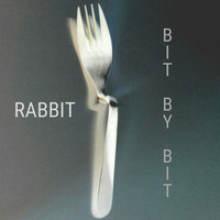 Rabbit - Bit By Bit