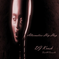 DJ Krush - Alternative Hip Hop
