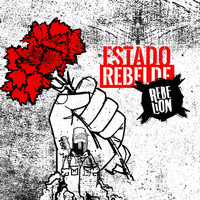 Rebelion - Estado Rebelde (Explicit)