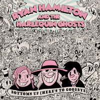 Ryan Hamilton And The Harlequin Ghosts - Straight Up