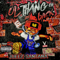 Juelz Santana - Ol Thang Back (Explicit)