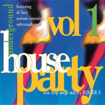 Various Artists - Underground House Party Vol. 1