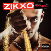 Zikxo - Freestyles Temps (Explicit)