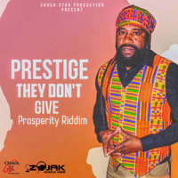 Prestige - They Don't Give