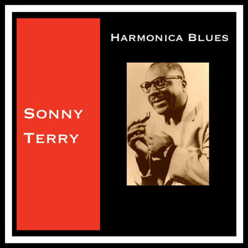 Sonny Terry - Harmonica Blues
