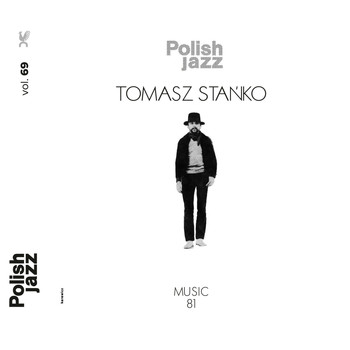Tomasz Stanko - Music '81 (Polish Jazz vol. 69)