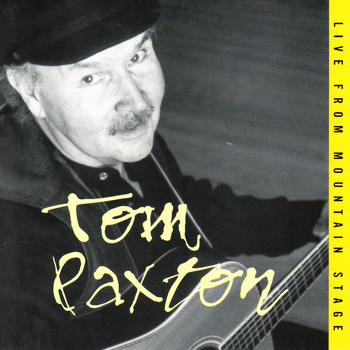 Tom Paxton - Live from Mountain Stage