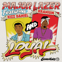 Major Lazer - Loyal (feat. Kizz Daniel & Kranium) (Explicit)
