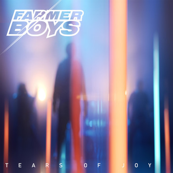 Farmer Boys - Tears of Joy