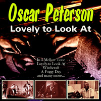 Oscar Peterson - Lovely to Look At