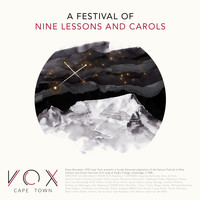 VOX Cape Town - A Festival Of Nine Lessons And Carols