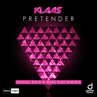 Klaas - Pretender (Crystal Rock & Marc Kiss Remixes)