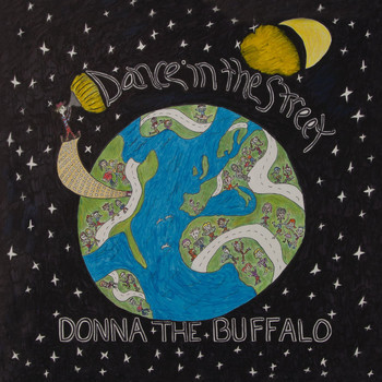 Donna The Buffalo - Dance in the Street