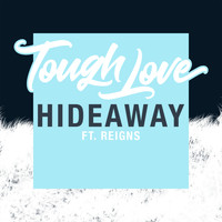 Tough Love - Hideaway