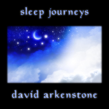 David Arkenstone - Sleep Journeys