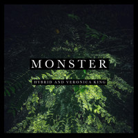 Hybrid - Monster (feat. Veronica King)