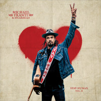 Michael Franti & Spearhead - Stay Human Vol. II (Explicit)